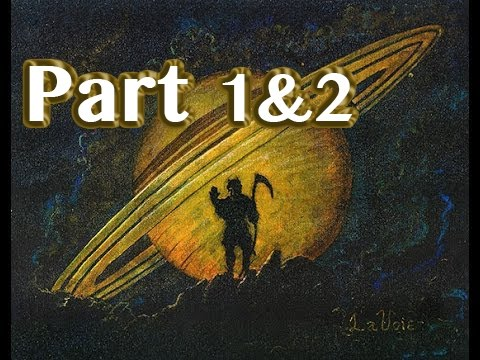 Saturn, Satan & God And The Nature of Reality Part 1&2