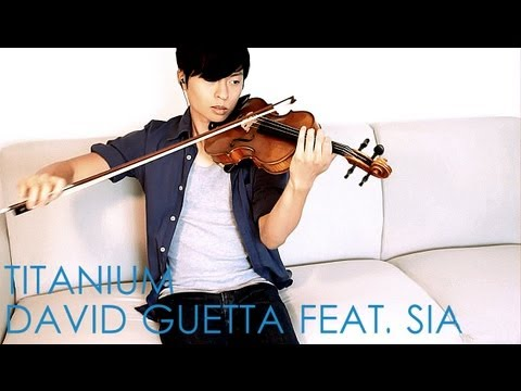 Titanium - Violin & Piano Cover - David Guetta feat. Sia - Daniel Jang