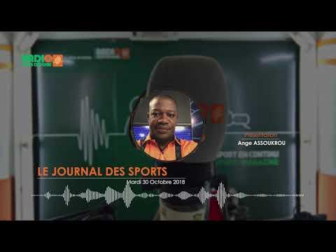 LE JOURNAL DES SPORTS DU MARDI 30 OCTOBRE 2018 - Radio Côte d'Ivoire