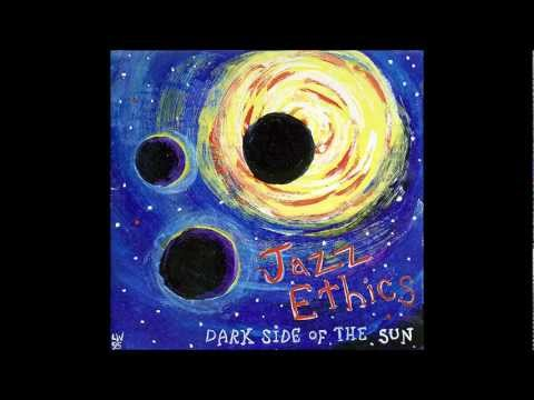 Jazz Ethics - Dark Side of the Sun (G.C. Music & Productions GC04 ADD)