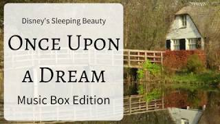 Walt Disney's Sleeping Beauty: Once Upon A Dream [Music Box Edition]