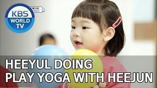 Heeyul doing play yoga with Heejun [The Return of Superman/2019.06.16]