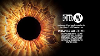 ENTER.AV Ibiza - Week 3 (July 17 2014)