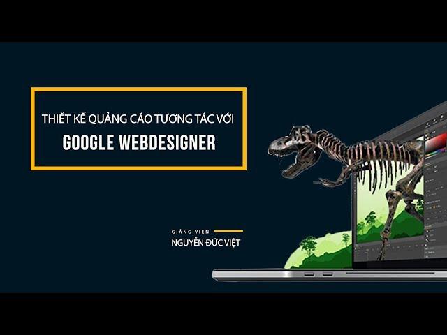 Thiết kế quảng cáo tương tác với Google Web Designer