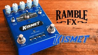 Ramble FX: KISMET OD/Distortion. Analog Tone. Digital Fun