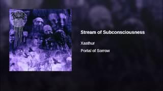 Stream of Subconsciousness
