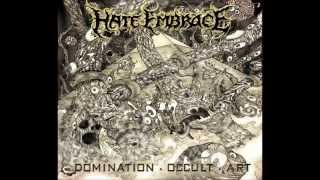 Hate Embrace - Domination Occult Art