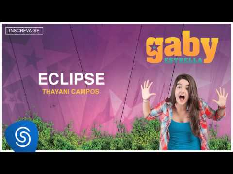 Gaby Estrella - Eclipse (Trilha Sonora) [Áudio Oficial]