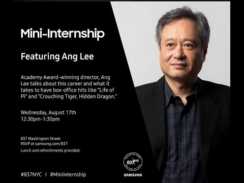 Samsung Mini-Internship: Ang Lee Makes His Own Way