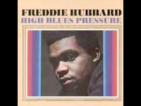 Freddie Hubbard- Can't Let Her Go