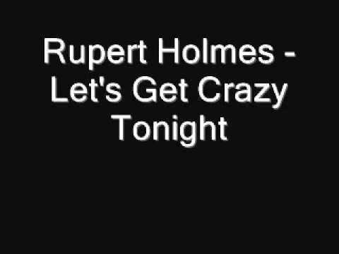 Rupert Holmes - Let's Get Crazy Tonight