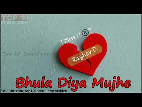 Bhulu Diya Mujhe - DJ Raghav In The Mix-mobilekida.Com