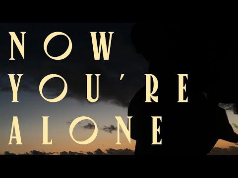 """Now You're Alone"" -Eliza Shaddad"