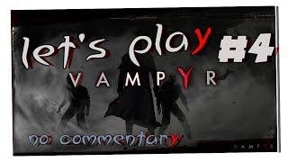 Vampyr - Gameplay ITA/ENG - Walkthrough #04 - John Doe[MiniBoss]