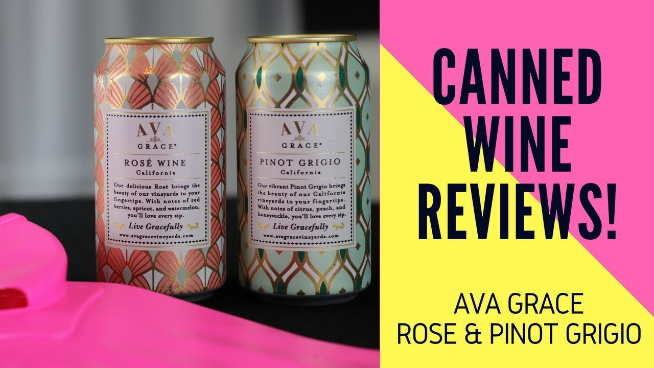 Ava Grace Canned Rose Pinot Grigio Wine Reviews Youtube