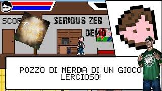 SERIOUS ZEB - IL GIOCO PIU