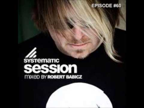 Robert Babicz - Systematic Session 60