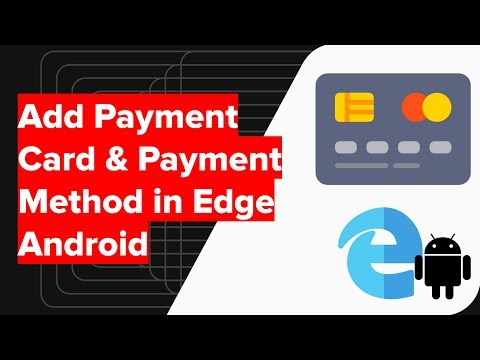 How to Add Payment Methods and Card in Edge Android?