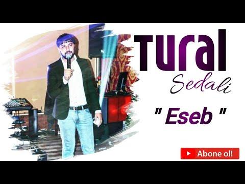 Tural Sedali - Eseb (Yeni 2020)