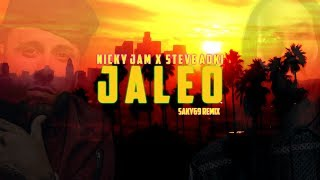 Jaleo - Nicky Jam X Steve Aoki (Saky69 Remix)