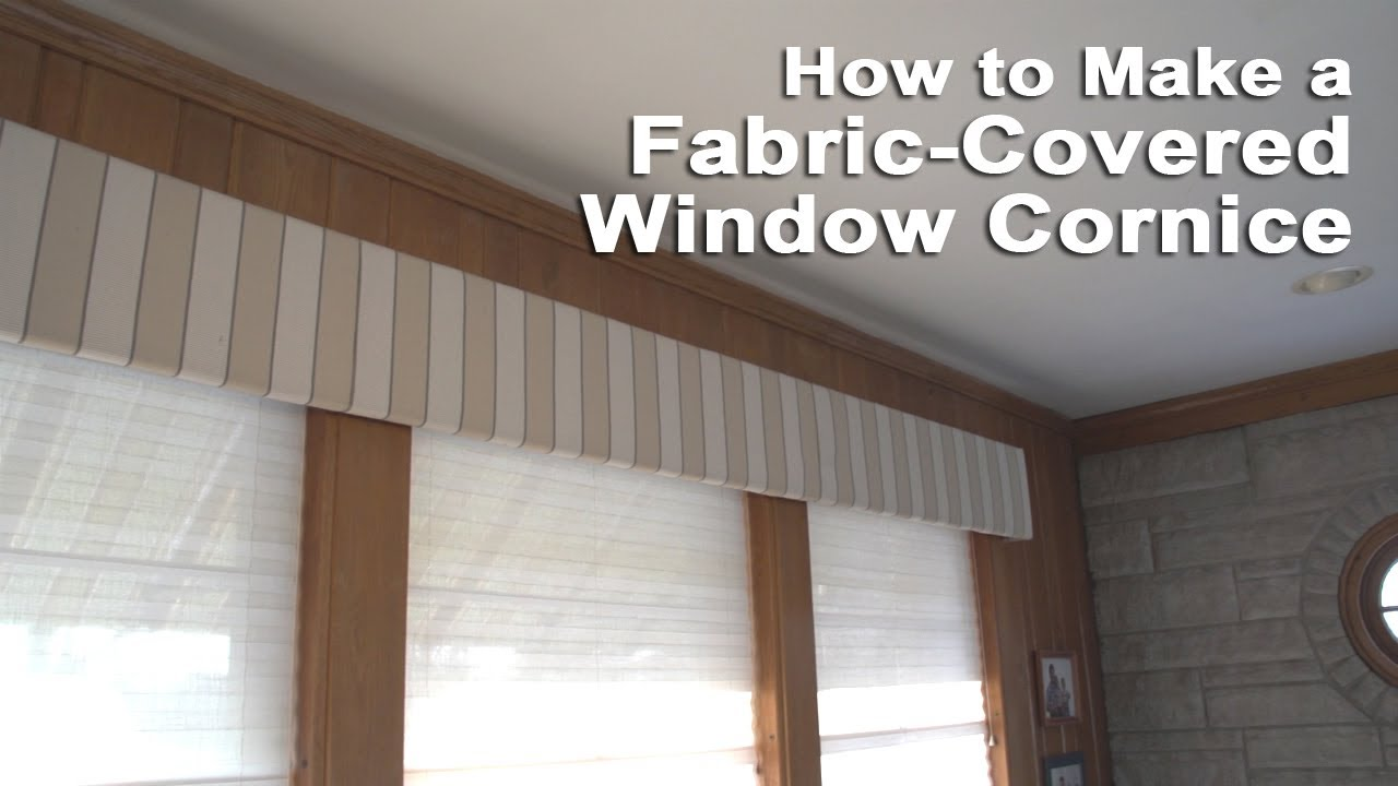 How to make a fabric covered window cornice youtube Window treatment ideas to make