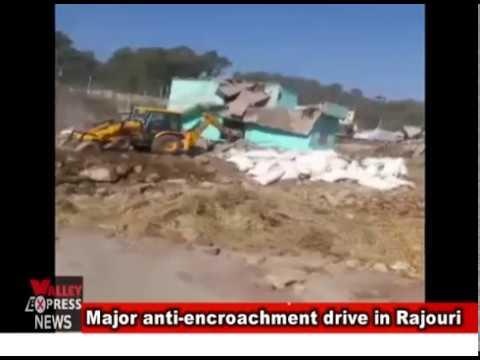 Major anti encroachment drive in Rajouri