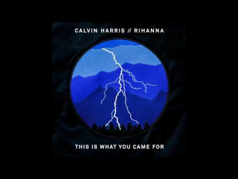 Calvin Harris Ft. Rihanna - This Is What You Came For (Slowed Version)