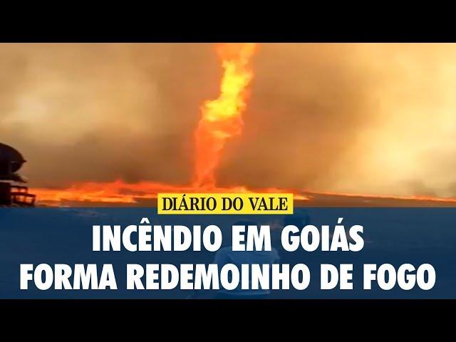 Incêndio em Goiás forma redemoinho de fogo