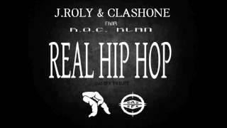 J.Roly & ClashOne - Real Hip Hop (Das Efx Tribute)
