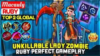 Unkillable Lady Zombie, Ruby Perfect Gameplay [ Top 2 Global  Ruby ] Macauly - Mobile Legends