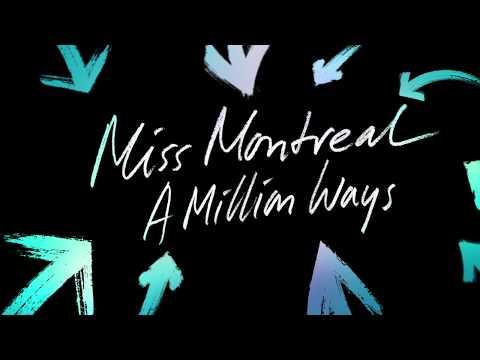 Miss Montreal - A Million Ways (Lyric video)