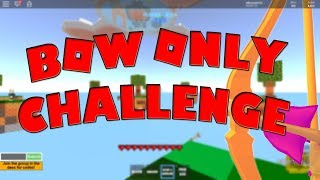 BOW ONLY CHALLENGE!!! | Roblox Skywars