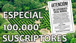 especial 100 000 suscriptores   el experimento mundial