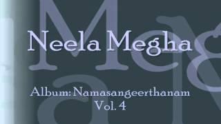 Neela Megha - Bhajan by Manjapra Mohan