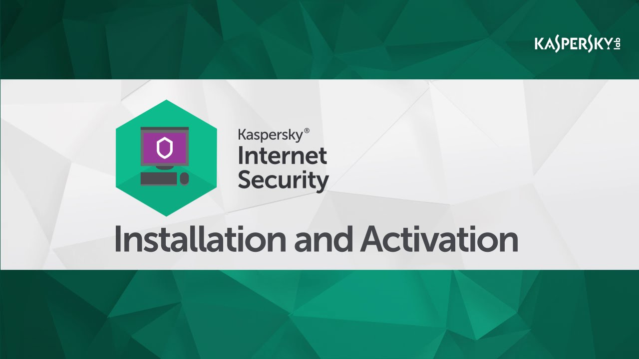 How to install and activate Kaspersky Internet Security 2016 - YouTube