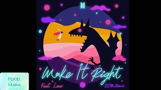 Baixar BTS (방탄소년단) - Make It Right (feat. Lauv) (EDM Remix)('Digital Single'[Make It Right (EDM Remix)])