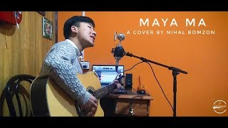 Sushant Kc Maya Ma Cover by Nihal Bomzon.mp3