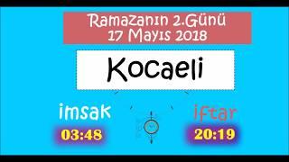2018 Marmara Bölgesi İL İL İMSAK ve İFTAR Vakitleri (2.Gün - 17 Mayıs 2018)