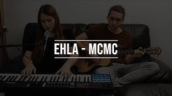 MCMC (Ehla) - Cover by Christelle & Loan