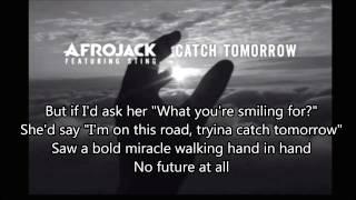 Afrojack - Catch Tomorrow (Lyrics)