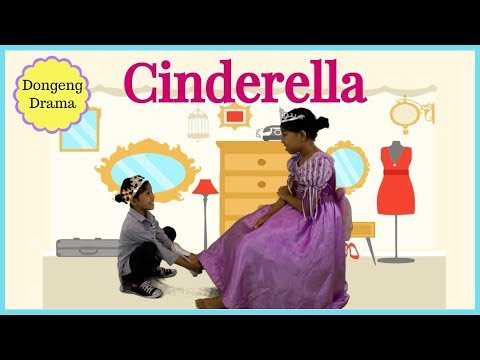CINDERELLA ♥ DRAMA DONGENG ANAK INDONESIA| Story for kids