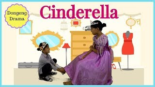 DONGENG CINDERELLA ♥ DRAMA DONGENG ANAK INDONESIA  Fairy Tale Bedtime Story For Kids