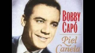 Piel Canela - Bobby Capo.