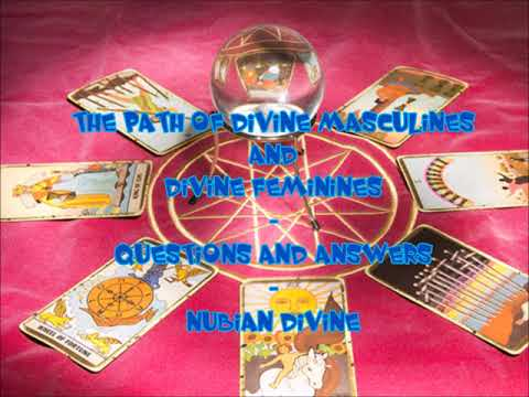 The Path Of Divine Masculines and Divine Feminines  Questions and Answers (Audio Version)