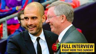 INTERVIEW: Pep Guardiola on Sir Alex Ferguson