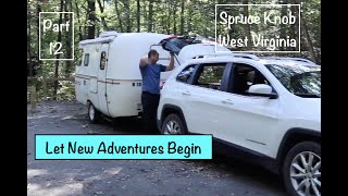 SCAMP Roadtrip Part 12: Spŗuce Knob Observation Tower & Lake, West Virginia Camping & Hiking