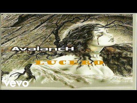 Avalanch - Lucero