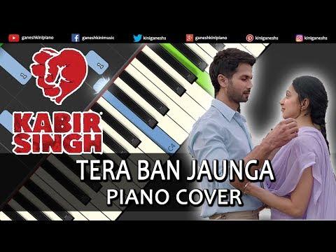 tera-ban-jaunga-lage-song-kabir-singh-|-piano-cover-chords-instrumental-by-ganesh-kini