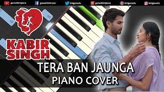 tera-ban-jaunga-lage-song-kabir-singh-piano-cover-chords-instrumental-by-ganesh-kini