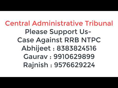 Case Against RRB NTPC - in Delhi  Central Administrative Tribunal
